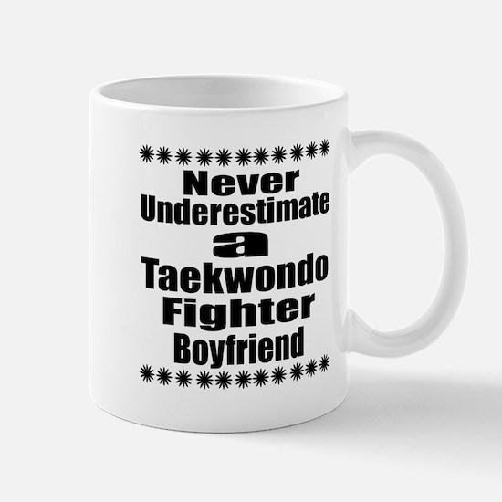 Never Underestimate Taekwondo Fi Mug