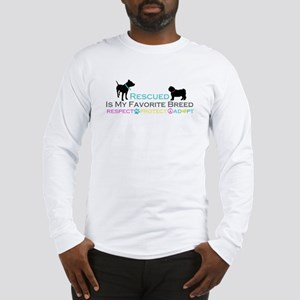 Rescued Is Favorite Breed Long Sleeve T-Shirt