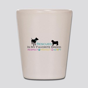 Rescued Is Favorite Breed Shot Glass