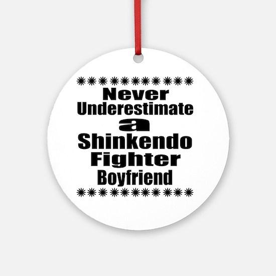 Never Underestimate Shinkendo Fight Round Ornament
