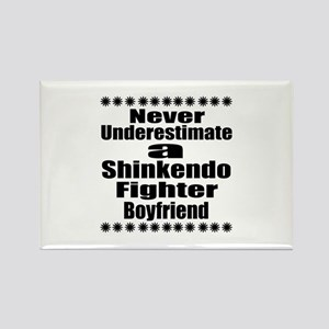 Never Underestimate Shinkendo Fig Rectangle Magnet