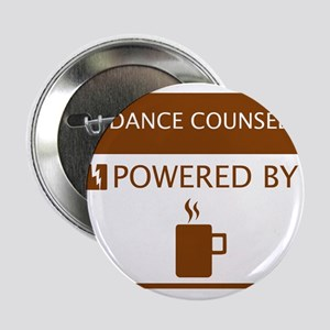 """Guidance Counselor Powered by Coffee 2.25"""" Button"""