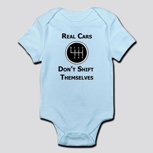 Real Cars Don't Shift Themselves Infant Bodysuit