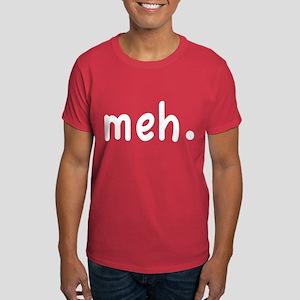 Meh Shirt Dark T-Shirt