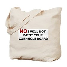 NO I Will Not Tote Bag