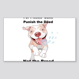 Punish the Deed for Pitties' sake Sticker (Rectang