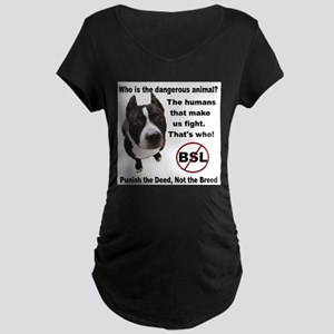 Who is the most dangerous animal? Maternity Dark T