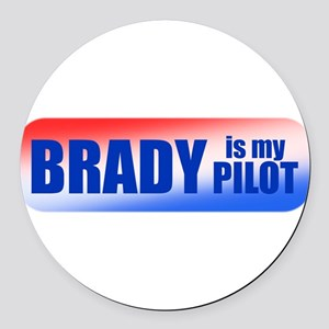 Brady Is My Pilot Round Car Magnet