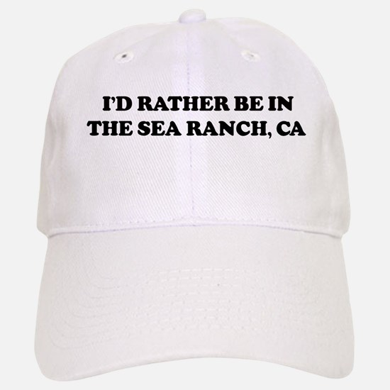 Rather: THE SEA RANCH Baseball Baseball Cap