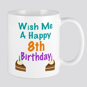 Wish me a happy 8 Birthday Mug