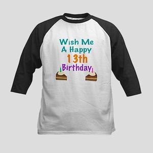 Wish me a happy13th Birthday Kids Baseball Jersey