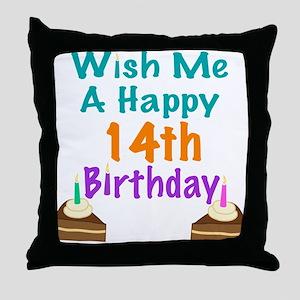 Wish me a happy 14th Birthday Throw Pillow