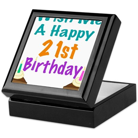 Wish me a happy 21st Birthday Keepsake Box