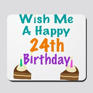happy 24th birthday 225 button1739508572 mouse pads cafepress
