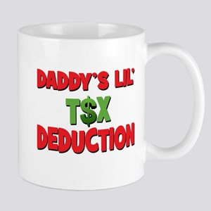 Daddys Lil Tax Deduction Mug
