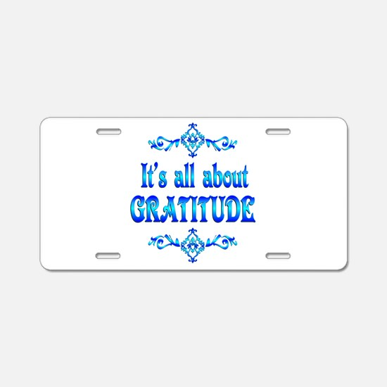 All About Gratitude Aluminum License Plate