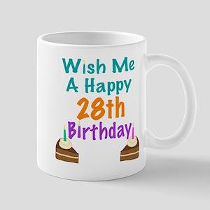 Wish me a happy 28th Birthday Mug