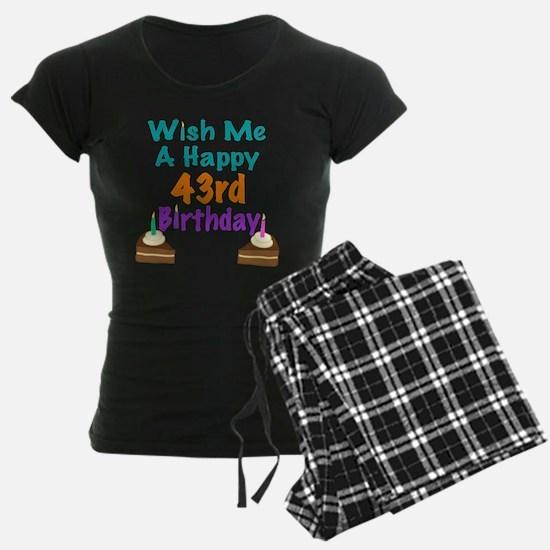 Wish me a happy 43rd Birthday Pajamas