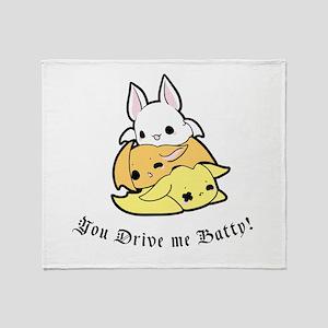 You Drive me Batty! Text Throw Blanket