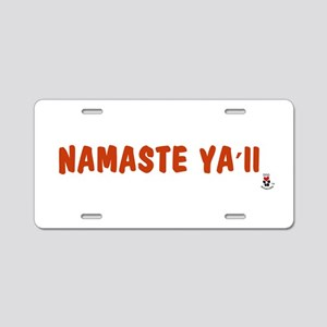 Namaste Ya'll Aluminum License Plate