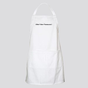 Don't Shift Themselves Apron