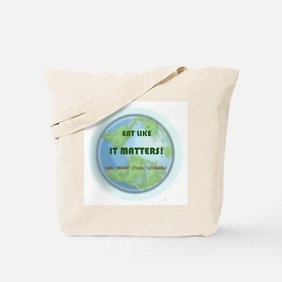 Eat Like It Matters Tote Bag