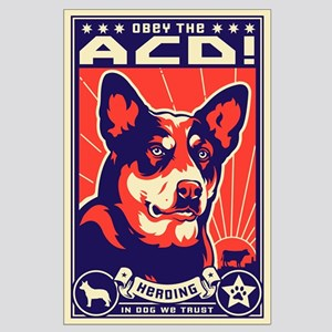 Obey the Australian Cattle Dog! Large Poster
