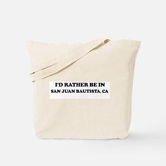 Rather: SAN JUAN BAUTISTA Tote Bag