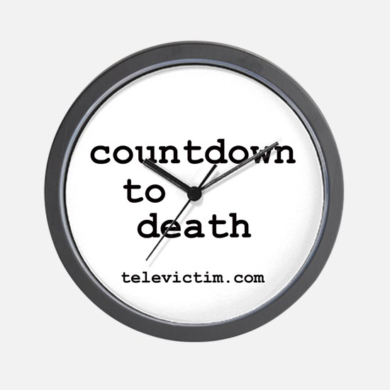 """""""countdown to death"""" Wall Clock"""