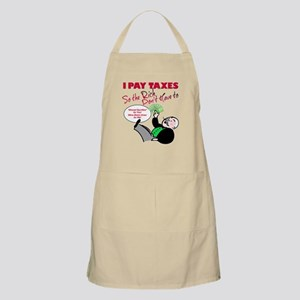 I Pay Taxes So The Rich Dont Have to Apron