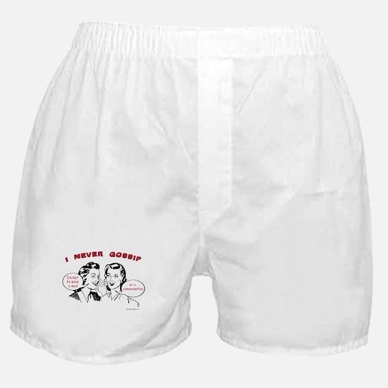 I Never Gossip Shirt Boxer Shorts