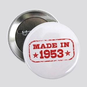 """Made In 1953 2.25"""" Button"""