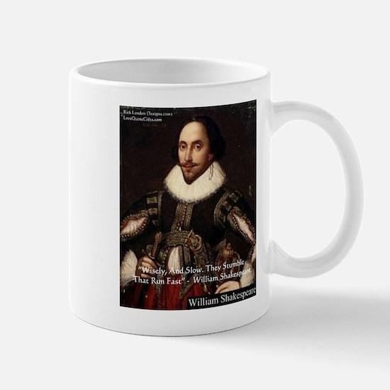 Shakespeare Run Fast Quote Gifts Mug