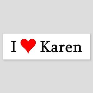 I Love Karen Bumper Sticker