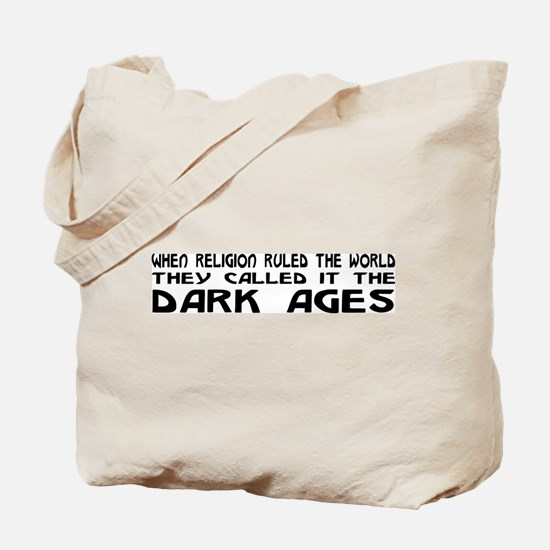 They Called It The Dark Ages Tote Bag