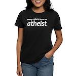 Children Are Born Atheists Women's Dark T-Shirt