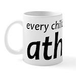 Children Are Born Atheists Mug