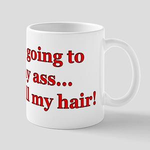 """""""Pull My Hair"""" Mug"""