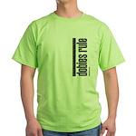 Dobies Rule Doberman Pinscher Green T-Shirt