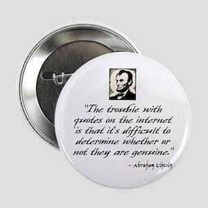 """Lincoln Quote 2.25"""" Button"""