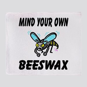 Mind Your Own Beeswax Throw Blanket