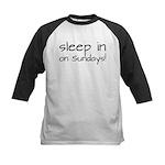 Sleep In On Sundays Kids Baseball Jersey
