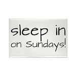 Sleep In On Sundays Rectangle Magnet (10 pack)