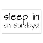 Sleep In On Sundays Sticker (Rectangle)