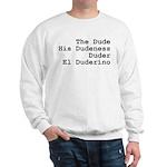El Duderino Sweatshirt