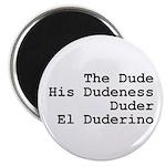 El Duderino Magnet