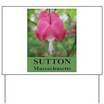 Sutton Massachusetts Yard Sign