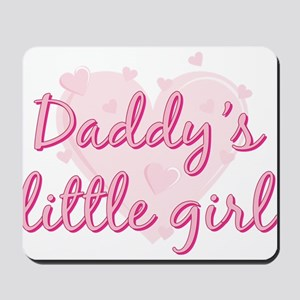Daddys Little Girl Mousepad