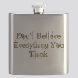 Don't Believe Everything You Think Flask