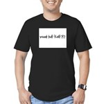 What the kale Men's Fitted T-Shirt (dark)